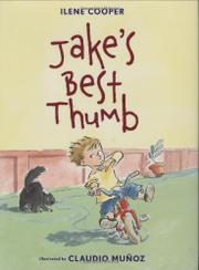 JAKE'S BEST THUMB by Ilene Cooper