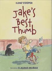 JAKE'S BEST THUMB by Ilene Cooper