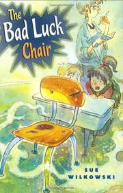 THE BAD LUCK CHAIR by Sue Wilkowski