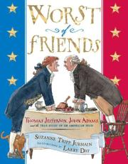 WORST OF FRIENDS by Suzanne Tripp Jurmain