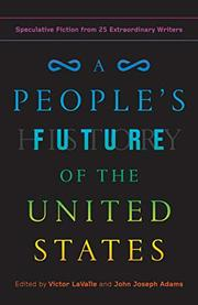 A PEOPLE'S FUTURE OF THE UNITED STATES by Victor LaValle