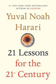Image result for 21 Lessons for the 21st Century~ Yuval Noah Harari
