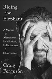 RIDING THE ELEPHANT by Craig Ferguson