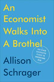AN ECONOMIST WALKS INTO A BROTHEL by Allison Schrager