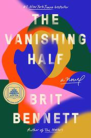 THE VANISHING HALF by Brit Bennett