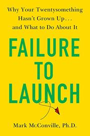 FAILURE TO LAUNCH by Mark McConville