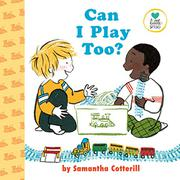 CAN I PLAY TOO?  by Samantha Cotterill