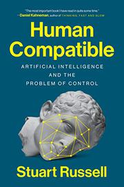 HUMAN COMPATIBLE by Stuart Russell