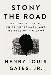 STONY THE ROAD by Henry Louis Gates Jr.