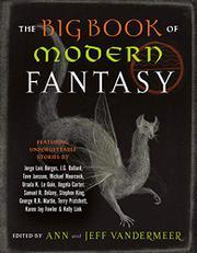 THE BIG BOOK OF MODERN FANTASY by Jeff VanderMeer