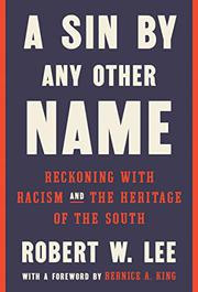 A SIN BY ANY OTHER NAME by Robert W. Lee IV