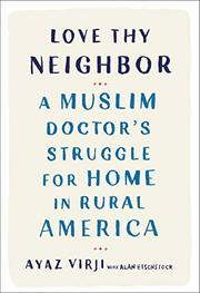 LOVE THY NEIGHBOR by Ayaz Virji