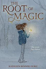 THE ROOT OF MAGIC by Kathleen Benner Duble