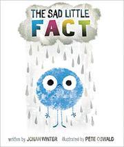 THE SAD LITTLE FACT by Jonah Winter