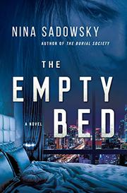THE EMPTY BED by Nina Sadowsky
