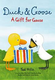 A GIFT FOR GOOSE by Tad Hills