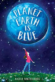PLANET EARTH IS BLUE by Nicole Panteleakos