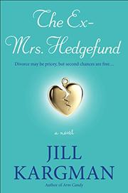 THE EX-MRS. HEDGEFUND by Jill Kargman