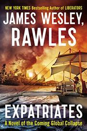 EXPATRIATES by James Wesley, Rawles