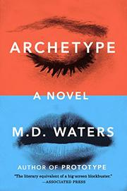 ARCHETYPE by M.D. Waters