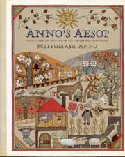 ANNO'S AESOP by Mitsumasa--Adapt. & Illus. Anno