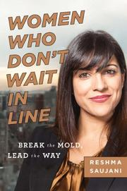 WOMEN WHO DON'T WAIT IN LINE by Reshma Saujani
