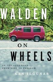 WALDEN ON WHEELS by Ken Ilgunas