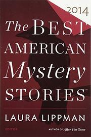 THE BEST AMERICAN MYSTERY STORIES 2014 by Laura Lippman