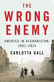 THE WRONG ENEMY by Carlotta Gall