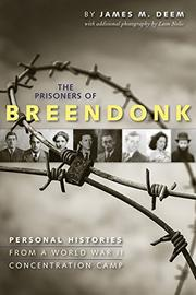 THE PRISONERS OF BREENDONK by James M. Deem