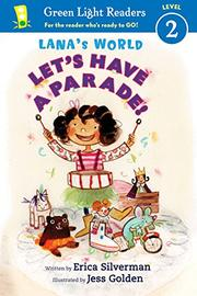 LET'S HAVE A PARADE by Erica Silverman