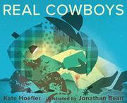 REAL COWBOYS by Kate Hoefler