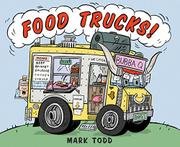 FOOD TRUCKS! by Mark Todd