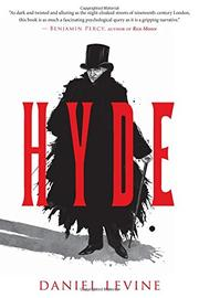 HYDE by Daniel Levine