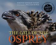 CALL OF THE OSPREY by Dorothy Hinshaw Patent