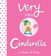 VERY LITTLE CINDERELLA by Teresa Heapy