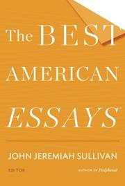 THE BEST AMERICAN ESSAYS 2014 by John Jeremiah Sullivan