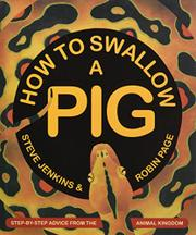 HOW TO SWALLOW A PIG by Steve Jenkins
