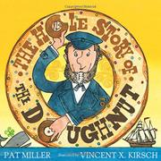 THE HOLE STORY OF THE DOUGHNUT by Pat Miller