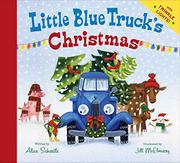 LITTLE BLUE TRUCK'S CHRISTMAS by Alice Schertle