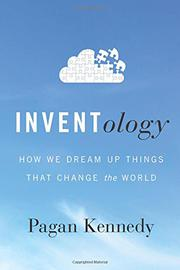 INVENTOLOGY by Pagan Kennedy