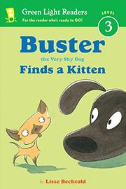 BUSTER THE VERY SHY DOG FINDS A KITTEN by Lisze Bechtold