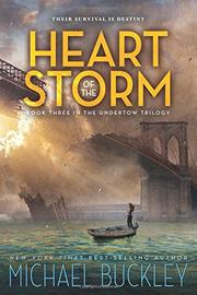 HEART OF THE STORM by Michael Buckley