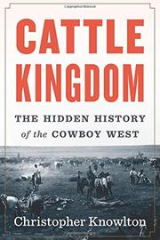 CATTLE KINGDOM by Christopher Knowlton