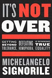 IT'S NOT OVER by Michelangelo Signorile