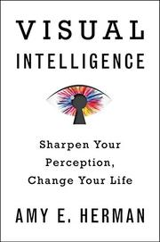 VISUAL INTELLIGENCE by Amy E. Herman