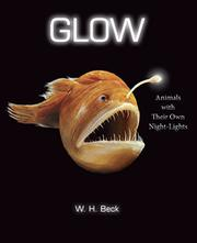 GLOW by W.H. Beck