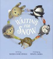 WAITING FOR SNOW by Marsha Diane Arnold