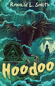 HOODOO by Ronald L. Smith