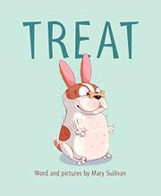 TREAT by Mary Sullivan